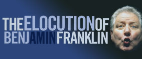 The Elocution of Benjamin Franklin